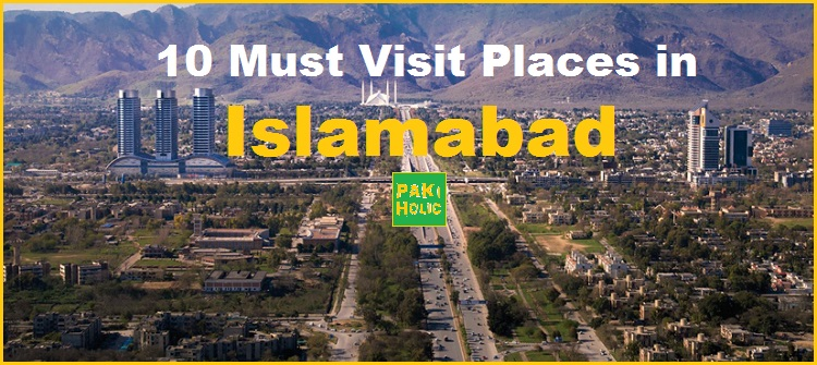 10 Must Visit Places in Islamabad | Malls | Hills ... 10 Most Beautiful Places In The World To Visit