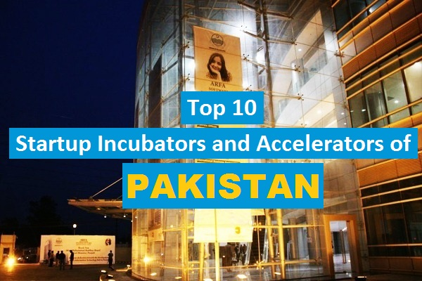 Incubators And Accelerators of Pakistan